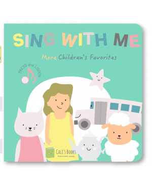 "Cali's Book - Livre Musical "" Sing with me "" More Children's Favorites"